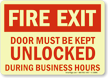 Fire Exit Door Must Keep Unlocked Sign