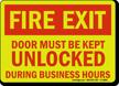 Fire Exit Door Must Keep Unlocked Sign