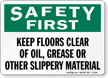 Safety First Keep Floors Clear Oil Sign