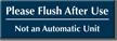 Flush After Use Engraved Bathroom Sign