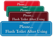 Please, Flush Toilet After Using ShowCase Wall Sign