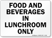 Food Beverages Lunchroom Only Sign