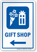 Gift Shop Left Arrow Hospital Sign