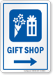 Gift Shop Right Arrow Hospital Sign