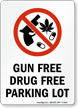 Gun Free Drug Free Parking Lot Sign