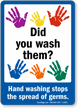 Did Wash Hand Washing Stops Germs Sign