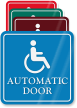 Handicap Automatic Door ShowCase Wall Sign