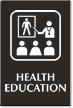Health Education Engraved Sign