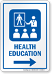 Health Education Right Arrow Hospital Sign