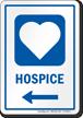 Hospice Left Arrow Hospital Sign