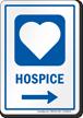 Hospice Right Arrow Hospital Sign