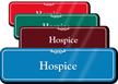 Hospice Showcase Hospital Sign
