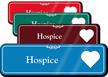 Hospice Hospital Showcase Sign