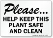Please, Help Keep Plant Safe, Clean Sign