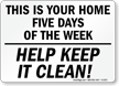 Help Keep It Clean! Sign