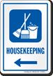 Housekeeping Left Arrow Hospital Sign
