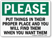 Please Put Things Their Proper Place Sign
