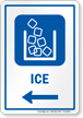 Ice Left Arrow Hospital Sign