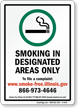 Smoking In Designated Areas To File Complaint Sign