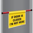 I Am Not Here Door Barricade Sign