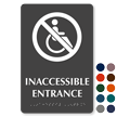 In Accessible Entrance Tactile Touch Braille Sign