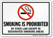 Smoking Is Prohibited By State Law Sign
