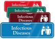 Infectious Disease Hospital Showcase Sign