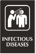 Infectious Disease Engraved Sign with Viral Infection Symbol