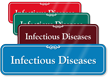 Infectious Diseases Showcase Hospital Sign