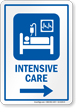 Intensive Care Right Arrow Hospital Sign