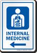 Internal Medicine Left Arrow Hospital Sign