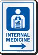 Internal Medicine Right Arrow Hospital Sign