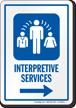 Interpretive Services Right Arrow Hospital Sign