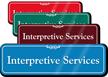 Interpretive Services Showcase Hospital Sign