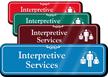 Interpretive Services Hospital Showcase Sign