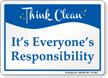 Its Everyones Responsibility Think Clean Sign
