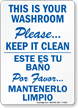 Bilingual Please Keep Washroom Clean Sign
