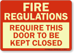 Fire Regulations Door Closed Sign