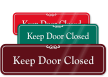 Keep Door Closed Sign