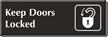 Keep Doors Locked Sign
