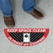 Keep Space In Front Of Doorway Clear Floor Sign