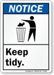 Keep Tidy ANSI Notice Sign