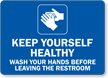 Keep Yourself Healthy Hand Washing Sign
