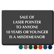 Sale Of Laser Pointer Under 18 Misdemeanor Sign