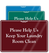 Please Help Keep Laundry Room Clean Sign