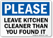 Leave Kitchen Cleaner Than You Found It Sign