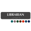 Librarian TactileTouch™ Sign with Braille