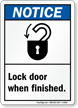 Lock Door When Finished Sign