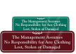 Management Not Responsible for Lost, Stolen Clothing Sign