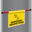 Maintenance Employee Door Barricade Sign